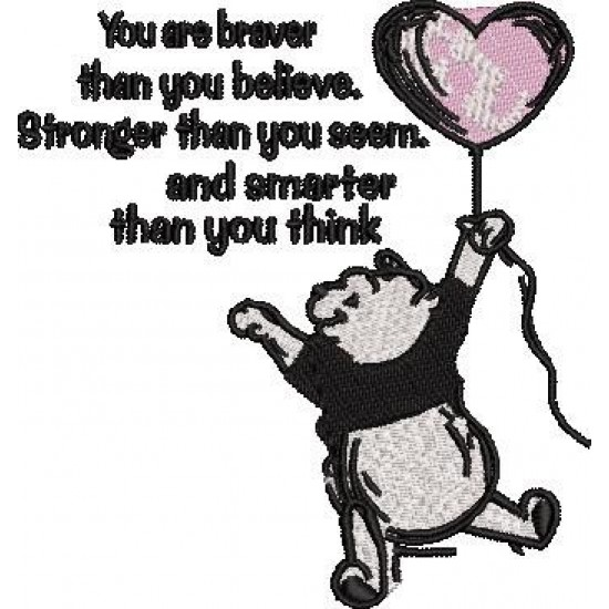 You Are Brave Pooh Quote
