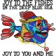 Joy To The Fishes