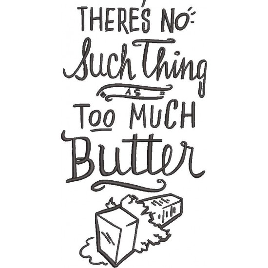 Too Much Butter Quote