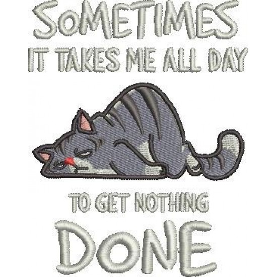 Get Nothing Done Cat Quote