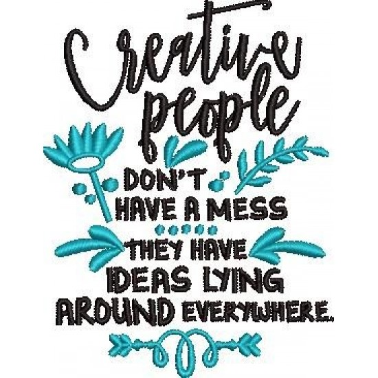 Creative People Don't Have a Mess