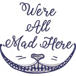 We're all Mad  Here Quote