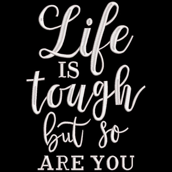 Life Is Tough Quote
