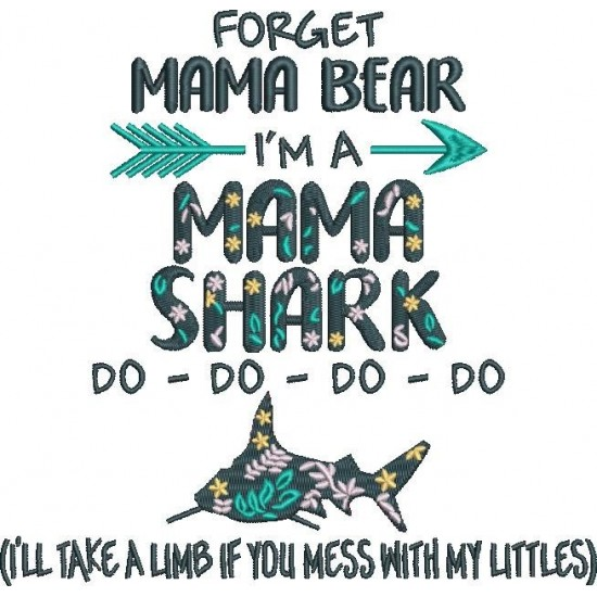 Forget Mama Bear Funny Quote