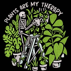 Plants Are My Therapy