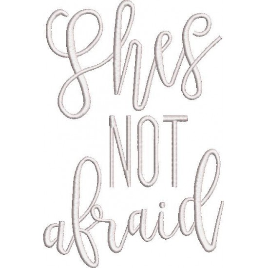She is Not Afraid Quote