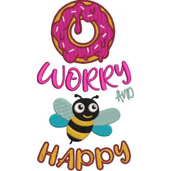 Dont Worry And Bee Happy