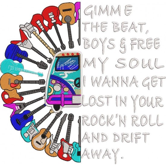 Gimme the beat boys and free my soul Rock and Roll