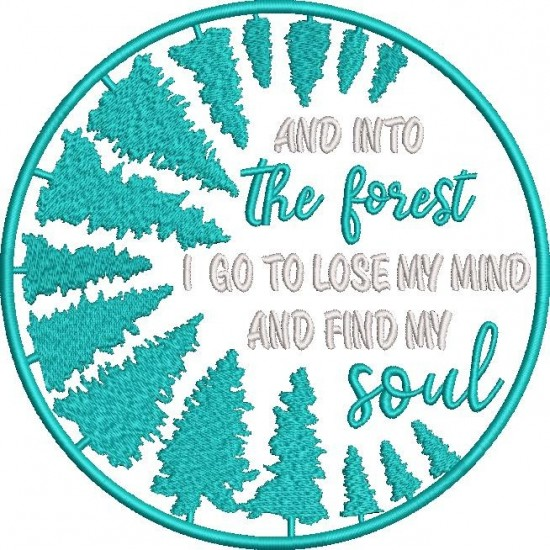 Into the Forest I go to lose my Mind and Find my Soul