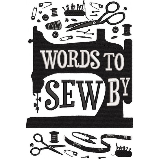 words to sew by